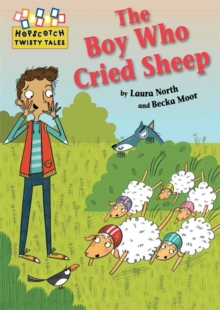 Hopscotch Twisty Tales: The Boy Who Cried Sheep!, Paperback Book