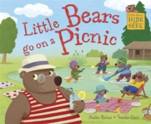 Little Bears Hide and Seek: Little Bears go on a Picnic, Paperback / softback Book