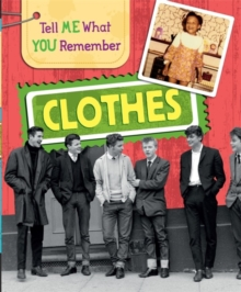 Tell Me What You Remember: Clothes, Paperback / softback Book