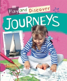 Play and Discover: Journeys, Paperback Book