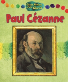 Great Artists of the World: Paul Cezanne, Hardback Book