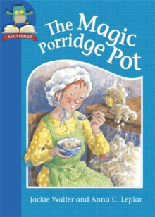 Must Know Stories: Level 1: The Magic Porridge Pot, Hardback Book