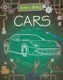 How to Build... Cars, Hardback Book