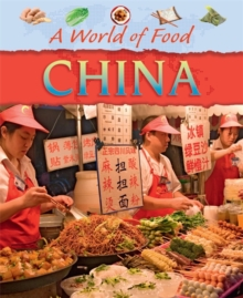 A World of Food: China, Paperback Book