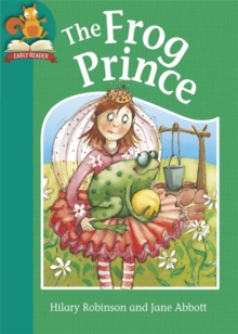 Must Know Stories: Level 2: The Frog Prince, Hardback Book
