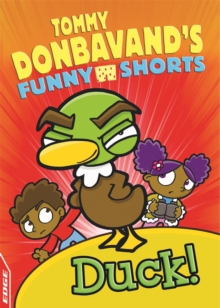 EDGE: Tommy Donbavand's Funny Shorts: Duck!, Paperback / softback Book