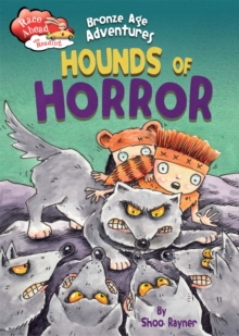 Race Ahead With Reading: Bronze Age Adventures: Hounds of Horror, Paperback / softback Book
