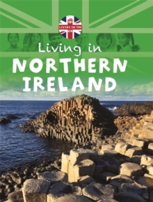 Living in the UK: Northern Ireland, Paperback / softback Book