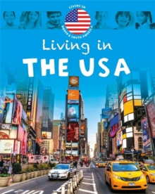 Living in: North & South America: The USA, Hardback Book