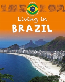 Living in North & South America: Brazil, Paperback / softback Book