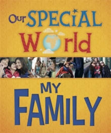 Our Special World: My Family, Paperback / softback Book