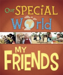 Our Special World: My Friends, Paperback / softback Book