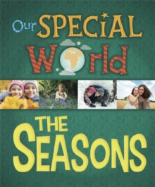 Our Special World: The Seasons, Paperback / softback Book