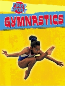 First Sport: Gymnastics, Paperback Book