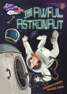 Race Further with Reading: The Awful Astronaut, Paperback / softback Book