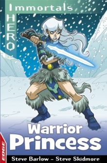 EDGE: I HERO: Immortals: Warrior Princess, Paperback Book