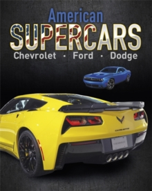 Supercars: American Supercars : Dodge, Chevrolet, Ford, Paperback / softback Book
