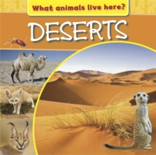 What Animals Live Here?: Deserts, Hardback Book