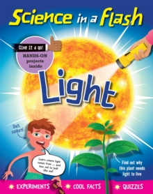Science in a Flash: Light, Paperback / softback Book