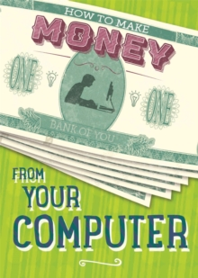 How to Make Money from Your Computer, Hardback Book