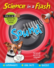 Science in a Flash: Sound, Paperback / softback Book