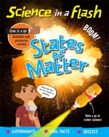 Science in a Flash: States of Matter, Hardback Book