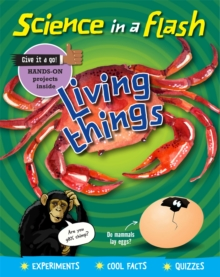 Science in a Flash: Living Things, Hardback Book