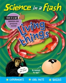 Science in a Flash: Living Things, Paperback / softback Book
