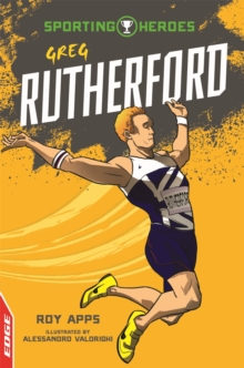EDGE: Sporting Heroes: Greg Rutherford, Hardback Book