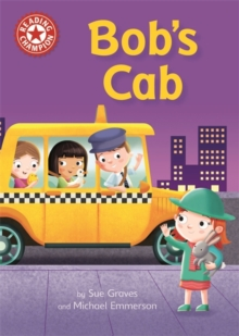 Reading Champion: Bob's Cab : Independent Reading Red 2, Hardback Book