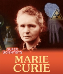 Super Scientists: Marie Curie, Paperback / softback Book