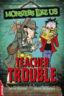 EDGE: Monsters Like Us: Teacher Trouble, Paperback / softback Book