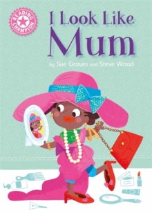 Reading Champion: I Look Like Mum : Independent Reading Pink 1A, Paperback / softback Book