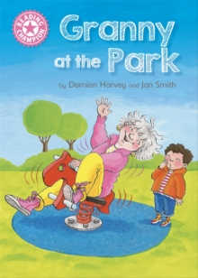 Reading Champion: Granny at the Park : Independent Reading Pink 1B, Paperback / softback Book