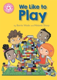 Reading Champion: We Like to Play : Independent Reading Pink 1B, Hardback Book