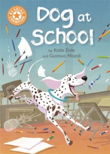 Reading Champion: Dog at School : Independent Reading Orange 6, Paperback / softback Book