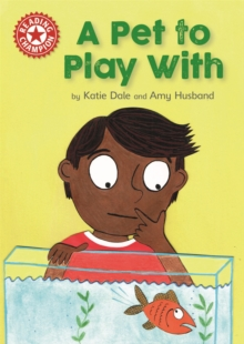 Reading Champion: A Pet to Play With : Independent Reading Red 2, Hardback Book