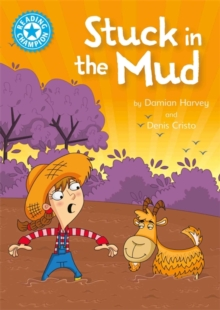 Reading Champion: Stuck in the Mud : Independent Reading Blue 4, Hardback Book