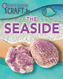 Discover Through Craft: The Seaside, Paperback / softback Book