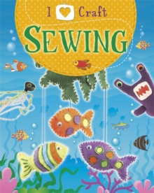 I Love Craft: Sewing, Paperback Book