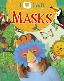 I Love Craft: Masks, Paperback / softback Book