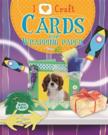 I Love Craft: Cards and Wrapping Paper, Paperback / softback Book