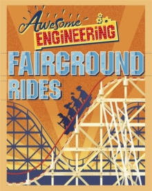 Awesome Engineering: Fairground Rides, Hardback Book