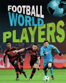 Football World: Players, Hardback Book