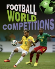 Football World: Cup Competitions, Hardback Book