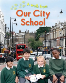 A Walk From Our City School, Paperback Book