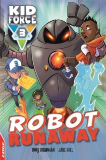 EDGE: Kid Force 3: Robot Runaway, Paperback / softback Book