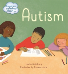 Questions and Feelings About: Autism, Paperback / softback Book