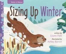Maths in Nature: Sizing Up Winter, Hardback Book