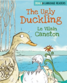 Dual Language Readers: The Ugly Duckling: Le Vilain Petit Canard, Hardback Book